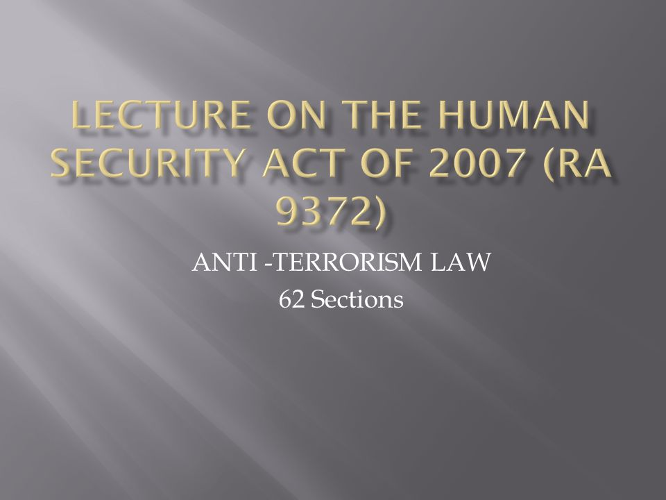 ANTI -TERRORISM LAW 62 Sections