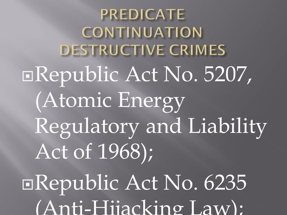 Republic Act No. 5207, (Atomic Energy Regulatory and Liability Act of 1968); Republic Act No.