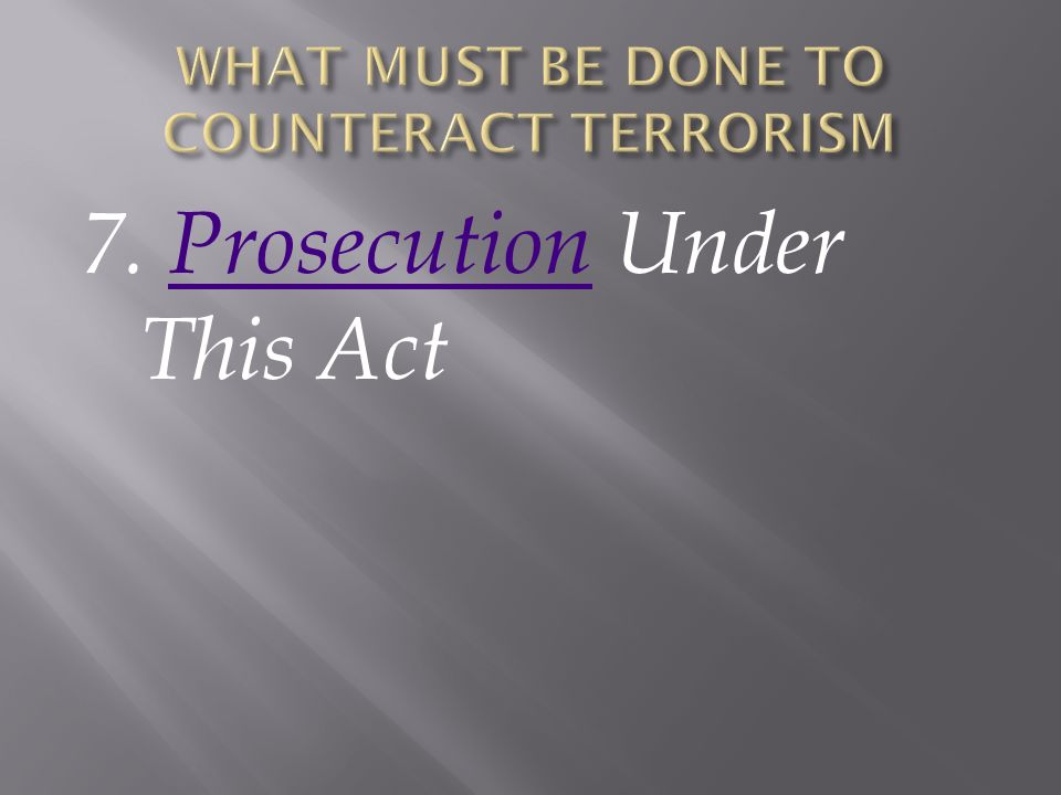 7. Prosecution Under This ActProsecution