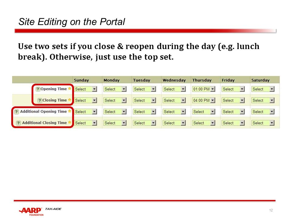 12 Site Editing on the Portal Use two sets if you close & reopen during the day (e.g.