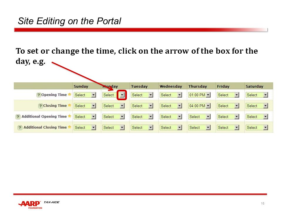 15 Site Editing on the Portal To set or change the time, click on the arrow of the box for the day, e.g.
