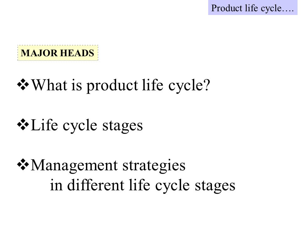 What is product life cycle.