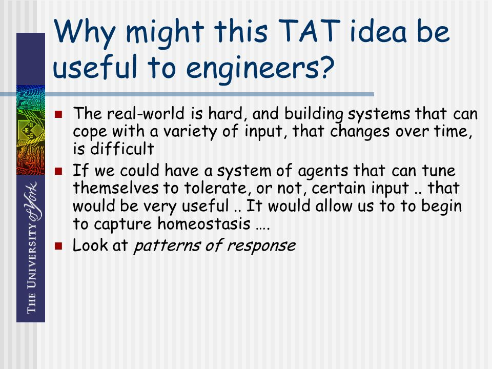 Why might this TAT idea be useful to engineers.