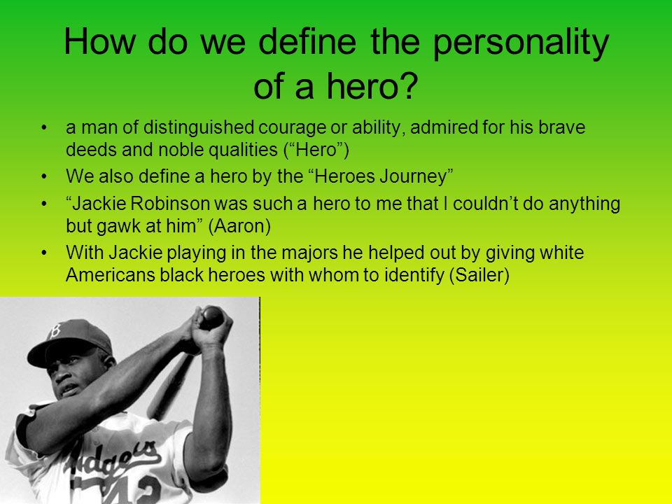 How do we define the personality of a hero.