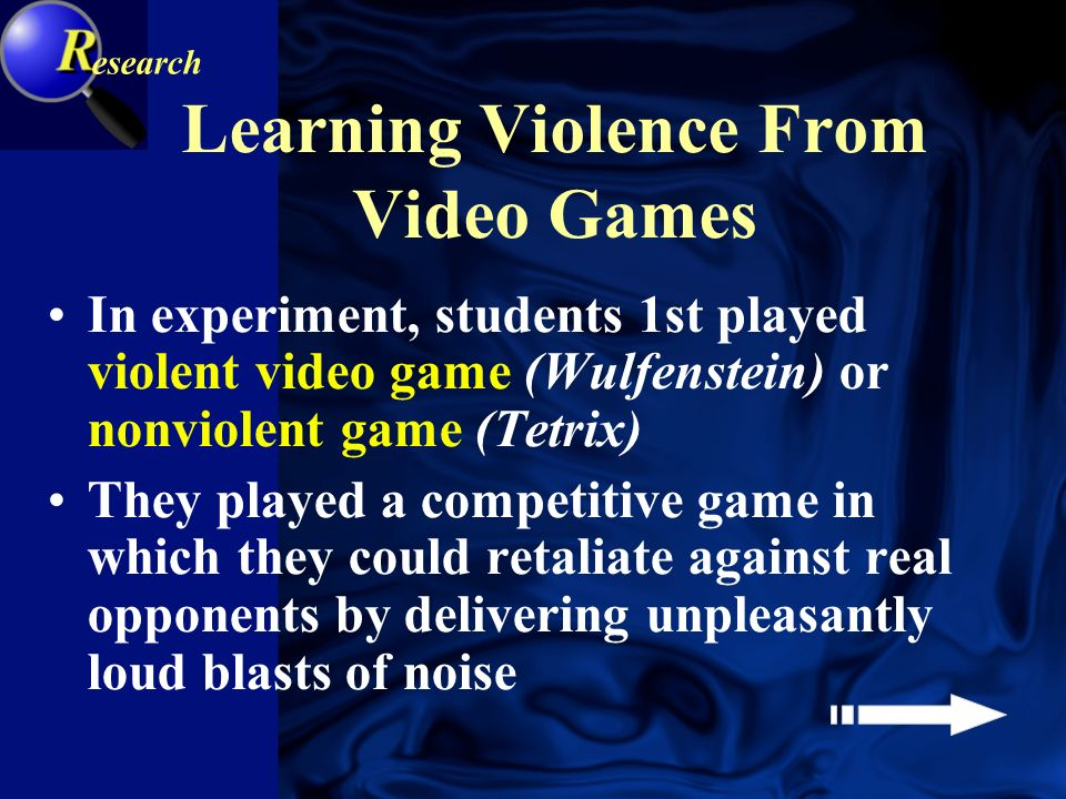 Learning Violence From Video Games One team of researchers hypothesized - violent video games may make aggression rewarding, by allowing person to win points for killing & maiming human-like opponents (Anderson & Dill, 2000) esearch