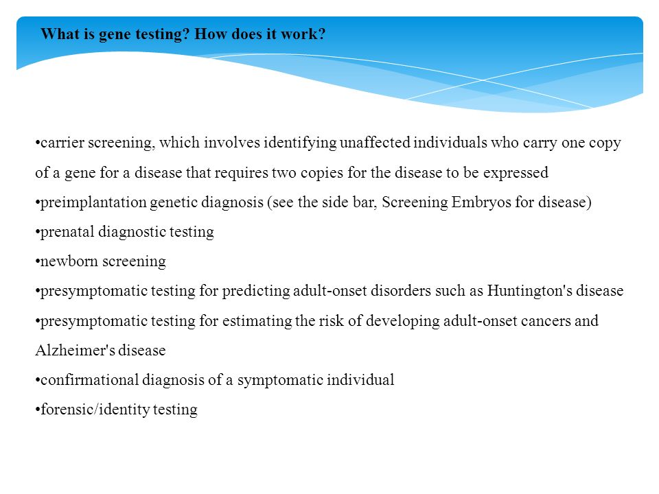 What is gene testing. How does it work.