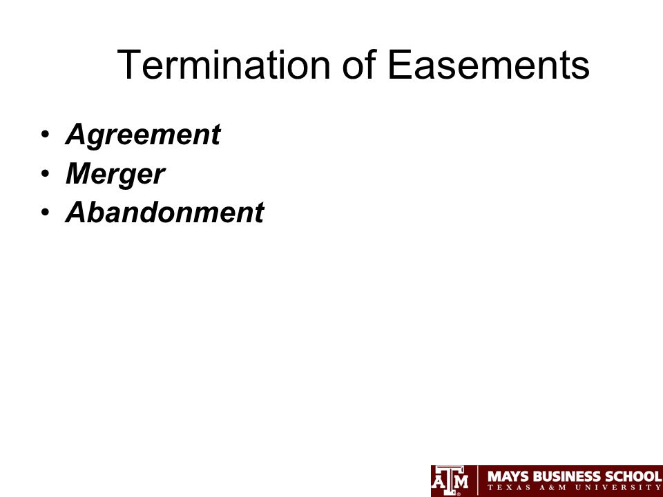 Termination of Easements Agreement Merger Abandonment