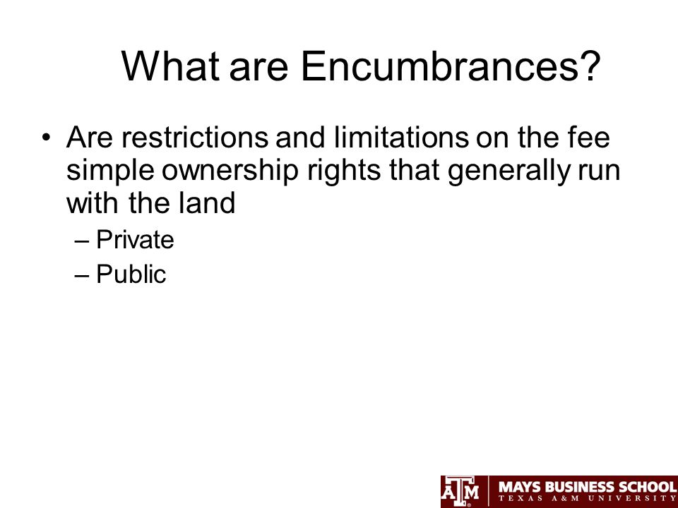 What are Encumbrances.