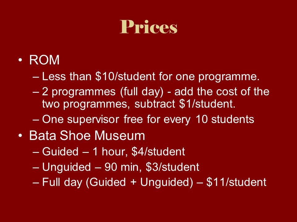 Prices ROM –Less than $10/student for one programme.