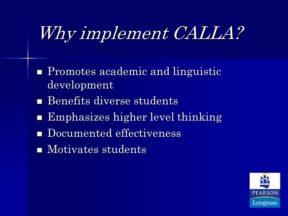 Why implement CALLA.