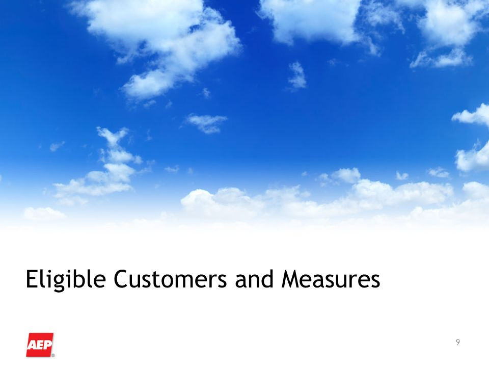 9 Eligible Customers and Measures