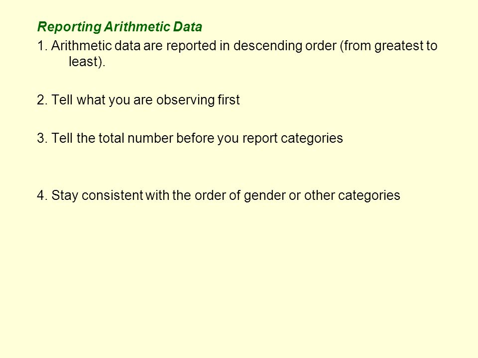 Reporting Arithmetic Data 1.