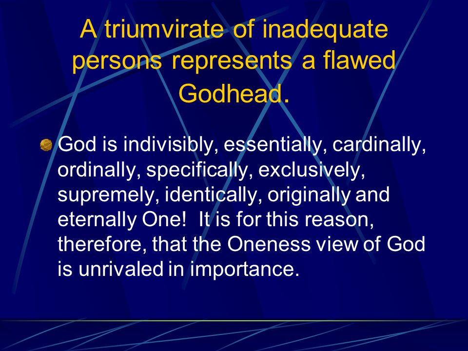 A triumvirate of inadequate persons represents a flawed Godhead.