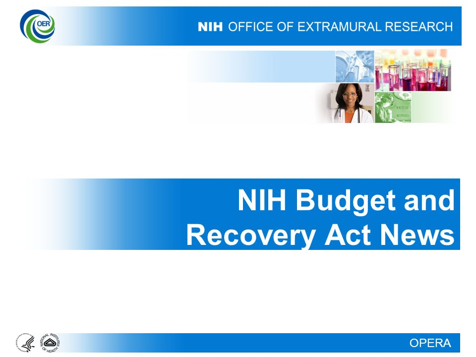 OPERA NIH Budget and Recovery Act News
