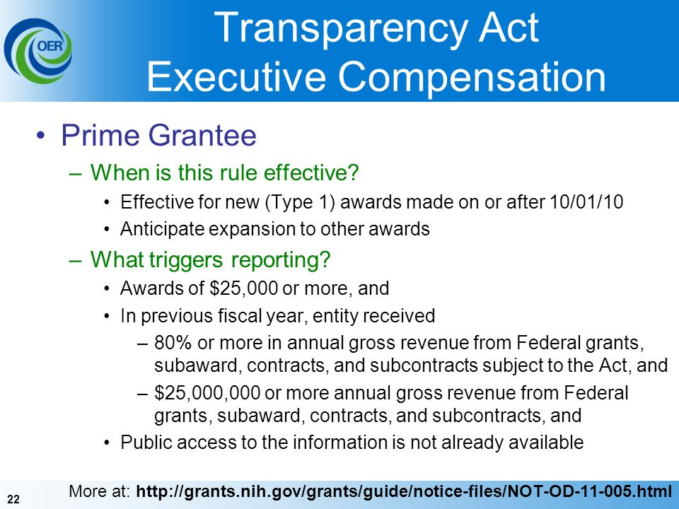 22 Transparency Act Executive Compensation Prime Grantee –When is this rule effective.