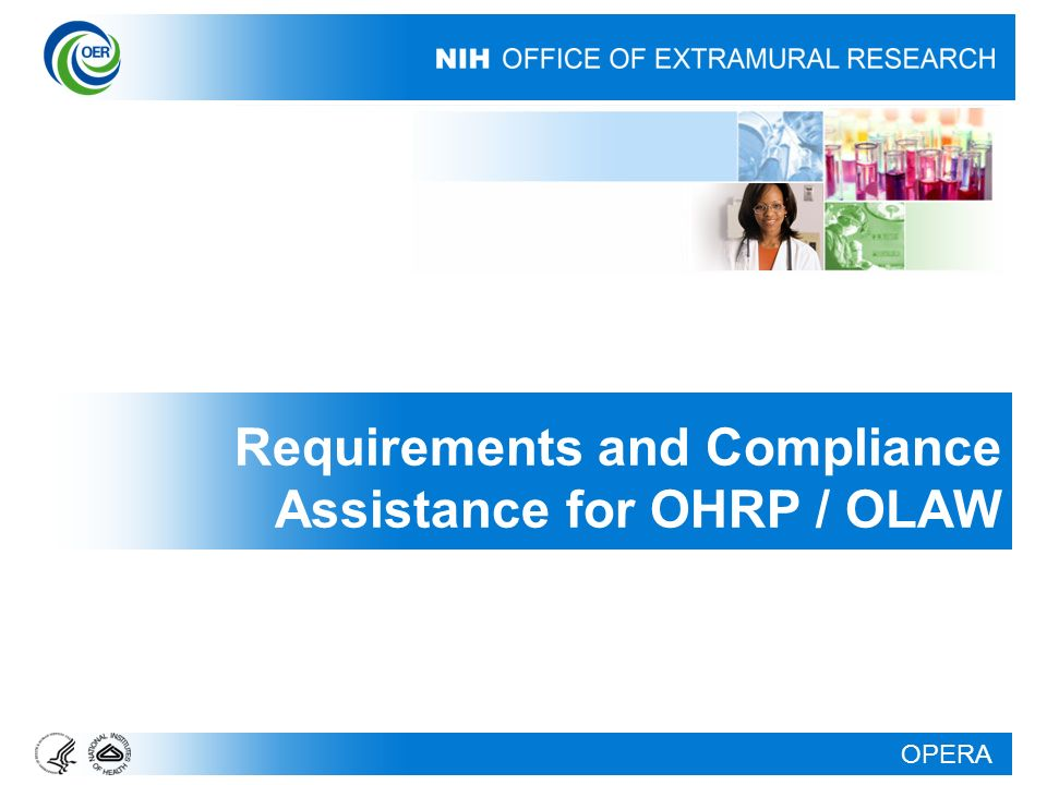 OPERA Requirements and Compliance Assistance for OHRP / OLAW