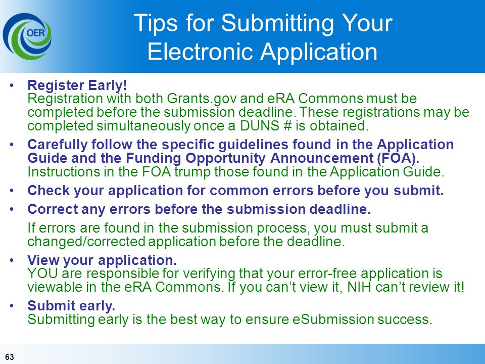 63 Tips for Submitting Your Electronic Application Register Early.
