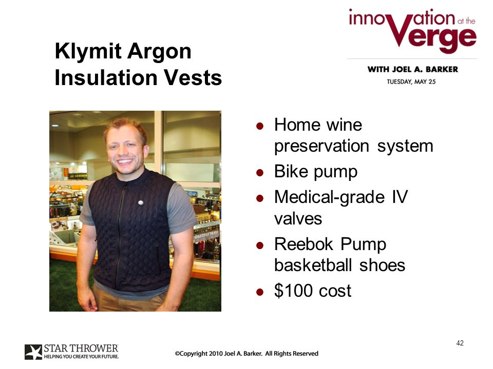 Klymit Argon Insulation Vests Home wine preservation system Bike pump Medical-grade IV valves Reebok Pump basketball shoes $100 cost 42