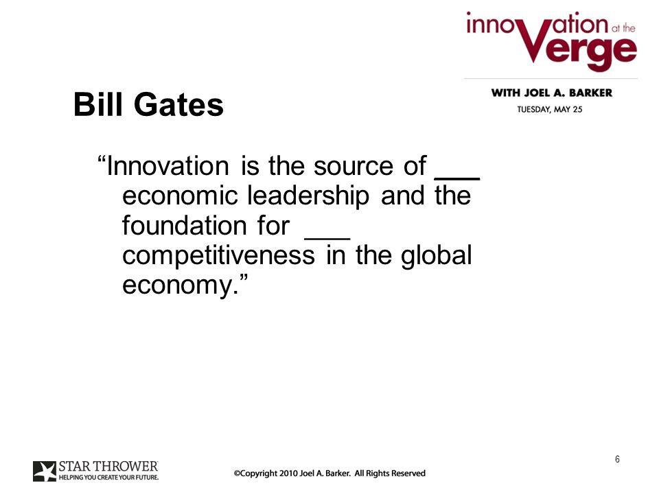 Bill Gates Innovation is the source of ___ economic leadership and the foundation for ___ competitiveness in the global economy.