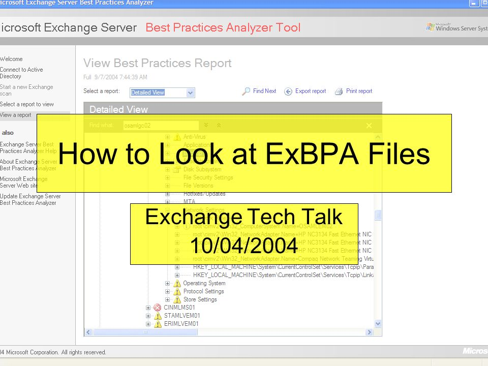 How to Look at ExBPA Files Exchange Tech Talk 10/04/2004