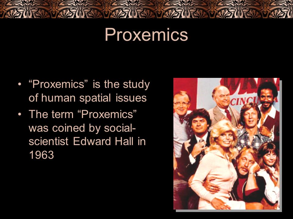 Proxemics Proxemics is the study of human spatial issues The term Proxemics was coined by social- scientist Edward Hall in 1963