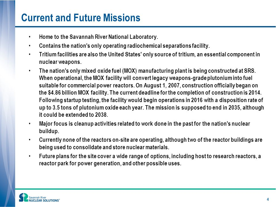 Current and Future Missions Home to the Savannah River National Laboratory.