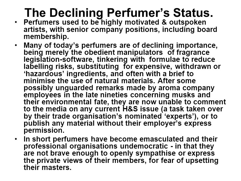 The Declining Perfumers Status.