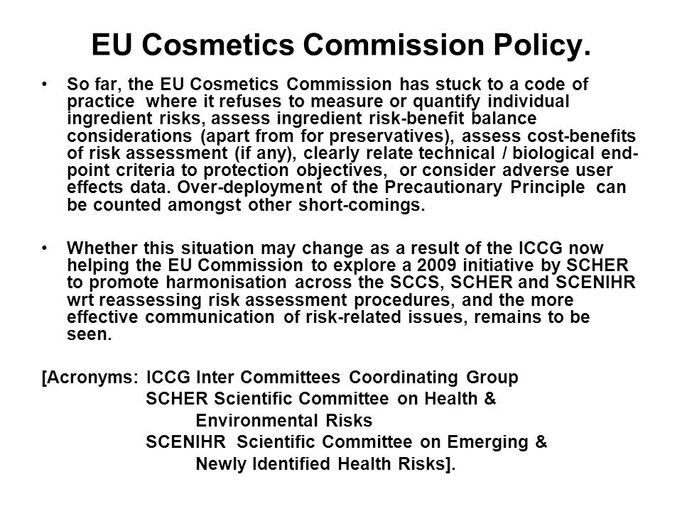 EU Cosmetics Commission Policy.