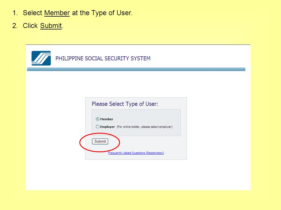 1.Select Member at the Type of User. 2.Click Submit.