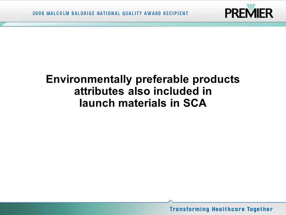 Environmentally preferable products attributes also included in launch materials in SCA