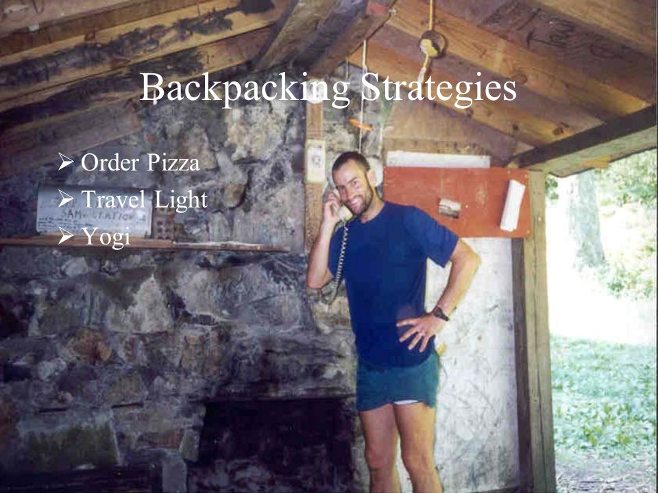 Backpacking Strategies Clear Trail Plan town visits Limit Luxuries Travel Light