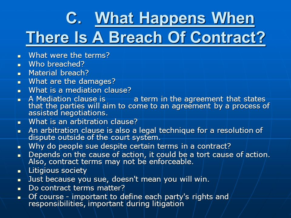 C.What Happens When There Is A Breach Of Contract.