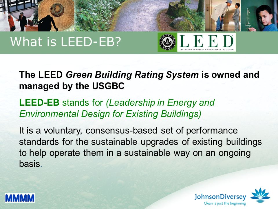 13 What is LEED-EB.