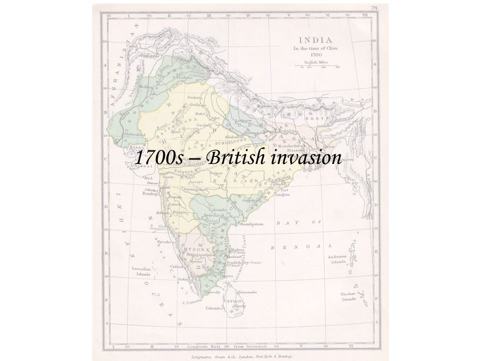 1700s – British invasion