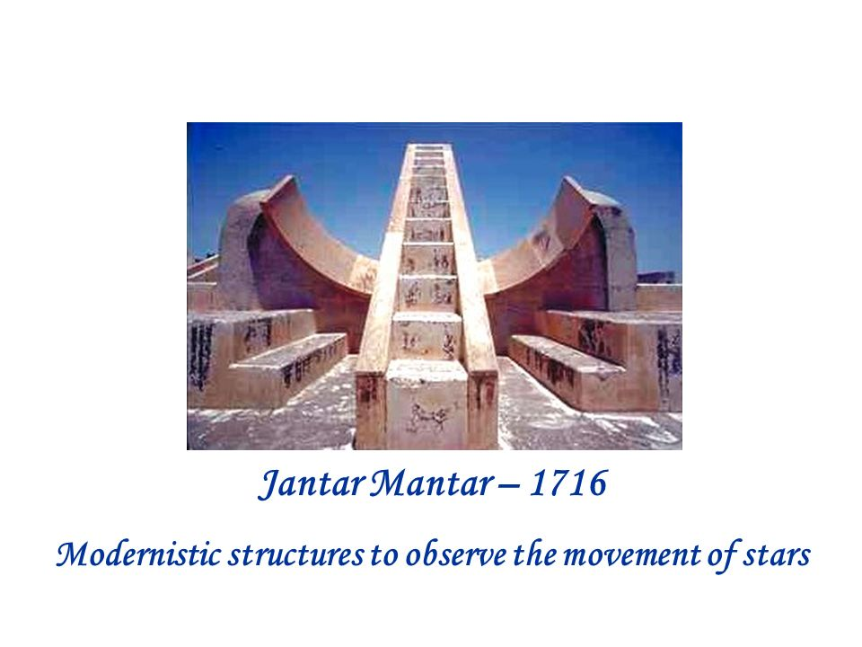 Jantar Mantar – 1716 Modernistic structures to observe the movement of stars