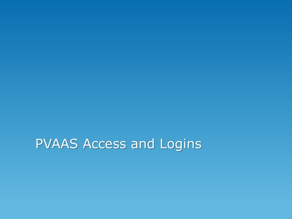 PVAAS Access and Logins