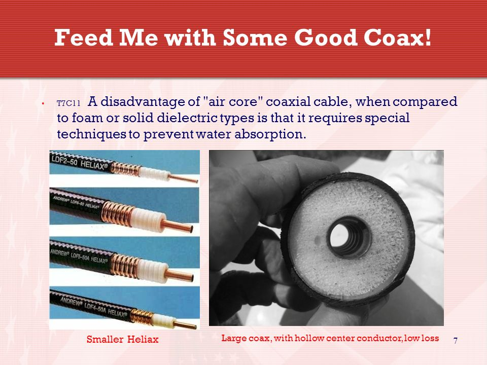 7 Feed Me with Some Good Coax.