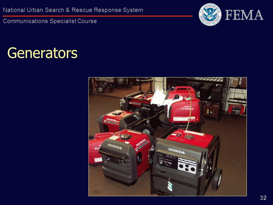 32 National Urban Search & Rescue Response System Communications Specialist Course Generators