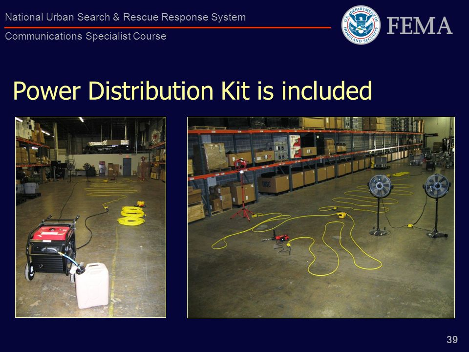 39 National Urban Search & Rescue Response System Communications Specialist Course Power Distribution Kit is included