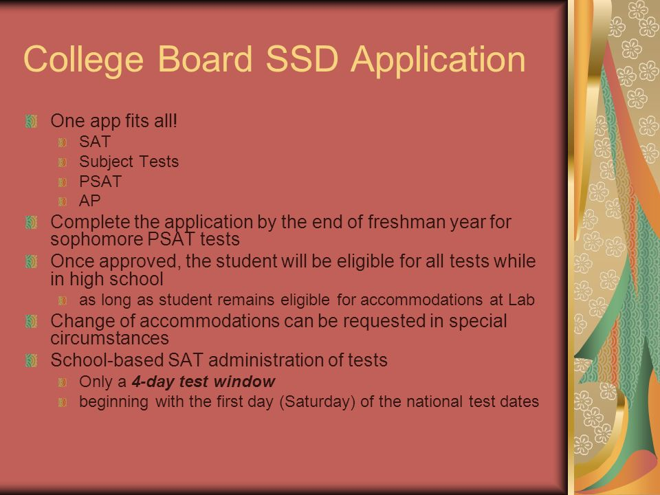 College Board SSD Application One app fits all.