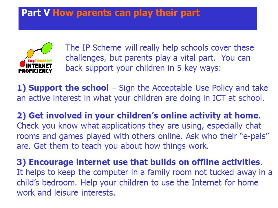 Part V How parents can play their part The IP Scheme will really help schools cover these challenges, but parents play a vital part.