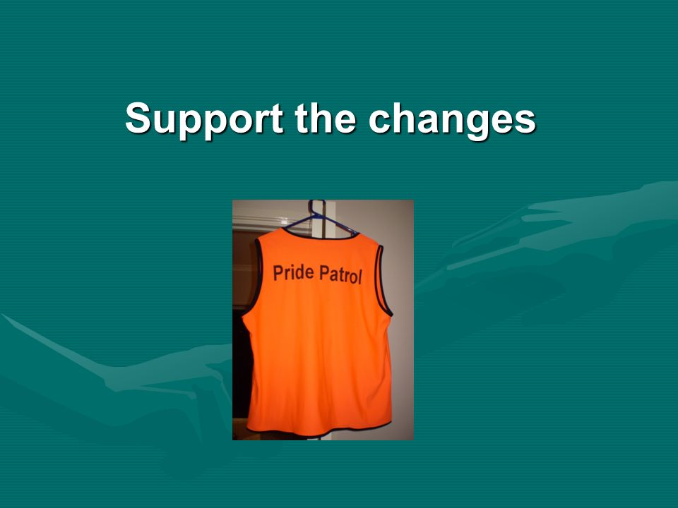 Support the changes