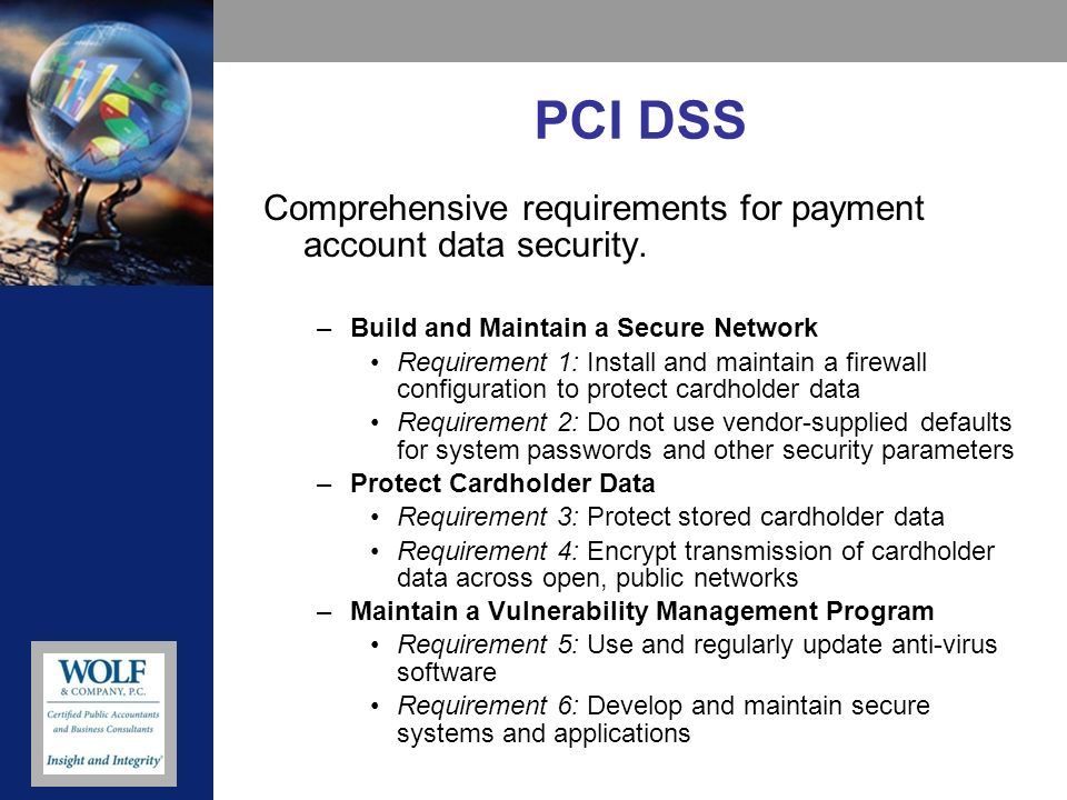 PCI DSS Comprehensive requirements for payment account data security.