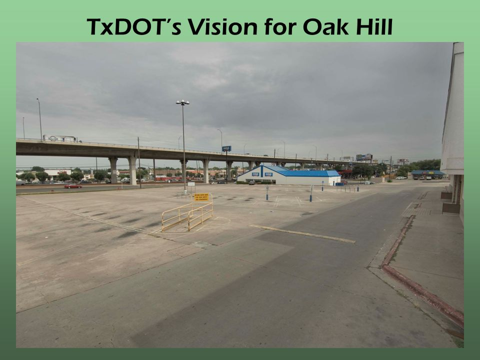 TxDOTs Vision for Oak Hill