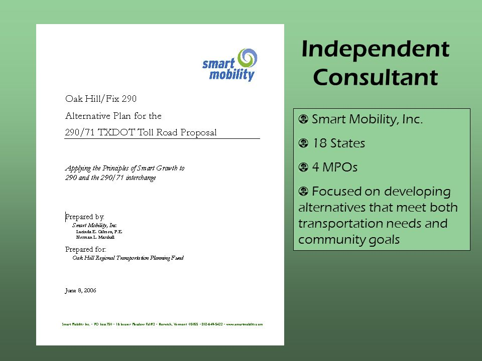 Independent Consultant Smart Mobility, Inc.