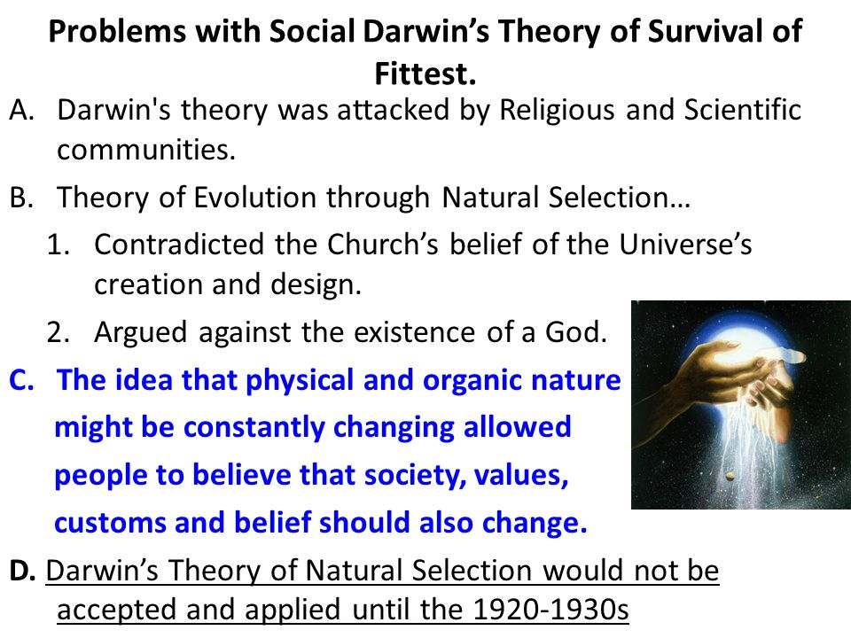 Problems with Social Darwins Theory of Survival of Fittest.