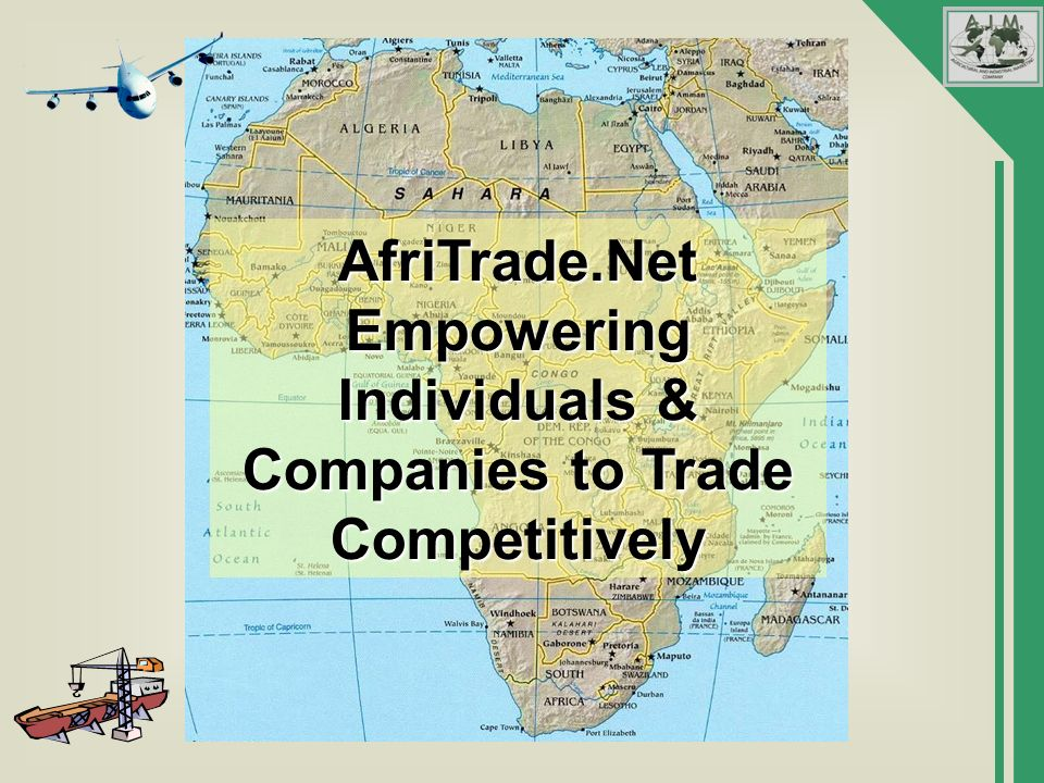 AfriTrade.Net Empowering Individuals & Companies to Trade Competitively