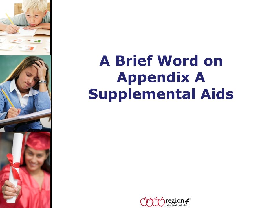 A Brief Word on Appendix A Supplemental Aids