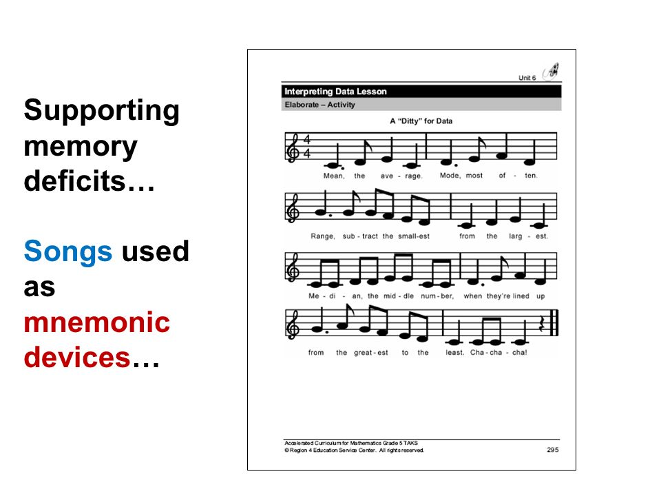 Supporting memory deficits… Songs used as mnemonic devices…
