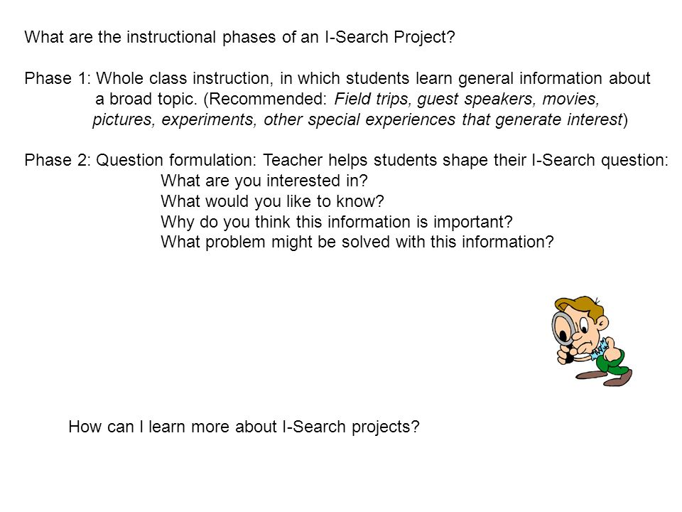 What are the instructional phases of an I-Search Project.